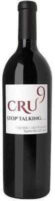 "2016 CRU 9 ""STOP TALKING"" CABERNET SAUVIGNON"