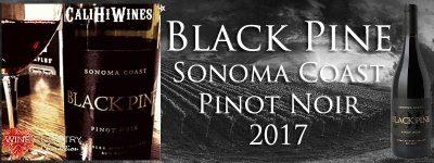"2017 BLACK PINE ""SONOMA COAST"" PINOT NOIR"