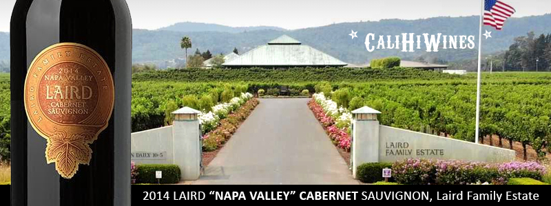 2014 LAIRD NAPA VALLEY CABERNET SAUVIGNON, LAIRD FAMILY ESTATE