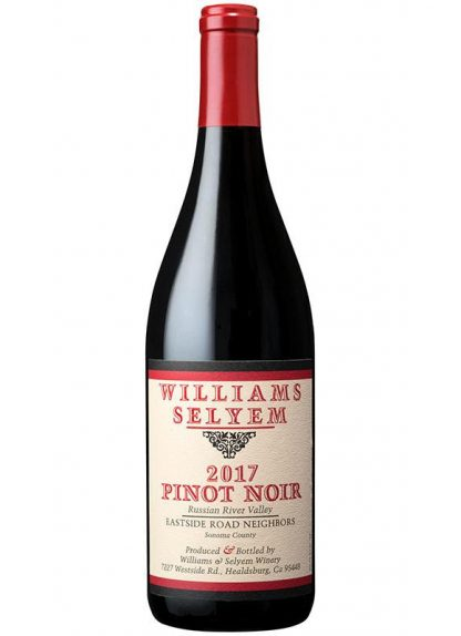 2017 WILLIAMS SELYEM EASTSIDE ROAD NEIGHBORS PINOT NOIR