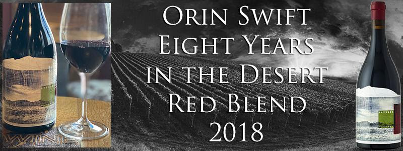 ORIN SWIFT 8 YEARS RED BLEND