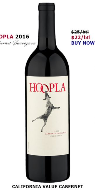 2016 HOOPLA CABERNET SAUVIGNON CALIFORNIA BLEND