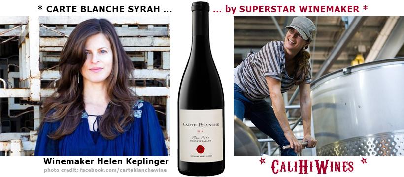 Winemaker Helen Keplinger Carte Blanche Syrah
